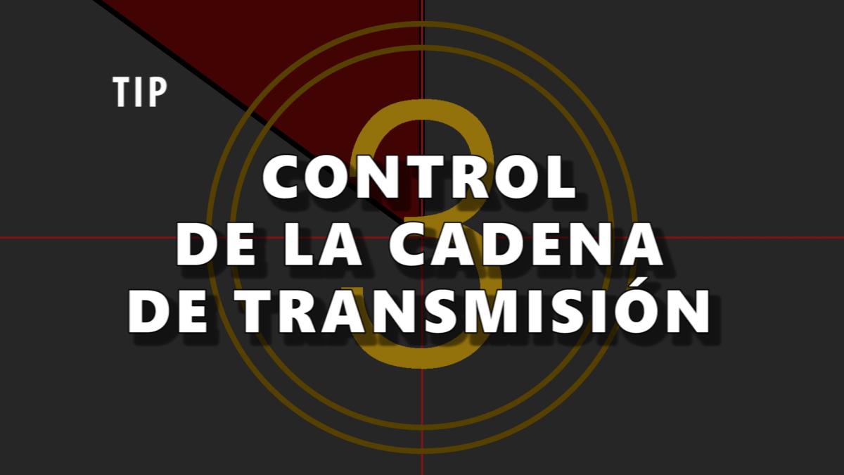 Como controlar la cadena de transmision
